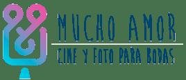 Mucho Amor | Video y Foto para Bodas